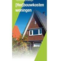 Taxatieboekje (Her)bouwkosten Woningen