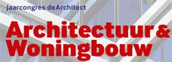 Congres de Architect: Architectuur en Woningbouw